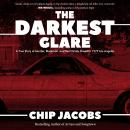 The Darkest Glare: A True Story of Murder, Blackmail, and Real Estate Greed in 1979 Los Angeles Audiobook