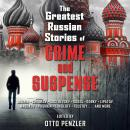 The Greatest Russian Stories of Crime and Suspense Audiobook