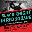 Black Knight in Red Square Audiobook