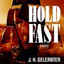 Hold Fast: A Novel Audiobook
