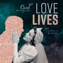 Love Lives: From Cinderella to Frozen Audiobook