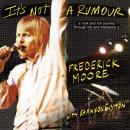 It's Not a Rumour: A Rock and Roll Journey Through Life and Alzheimer's Audiobook