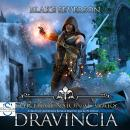 The Dimensional Wars: Dravincia: A LitRPG Gaming Adventure Audiobook