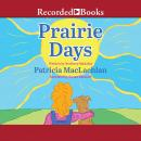 Prairie Days Audiobook