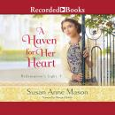 A Haven for Her Heart Audiobook