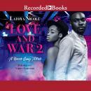 Love and War 2 Audiobook