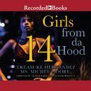 Girls From Da Hood 14 Audiobook
