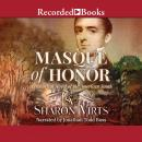 Masque of Honor: A Historical Novel of the American South Audiobook