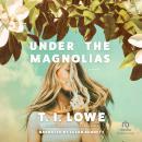Under the Magnolias Audiobook