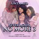 Never Again, No More 3 Audiobook