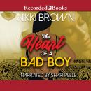 The Heart of a Bad Boy Audiobook