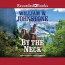 By the Neck Audiobook