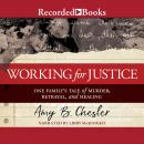 Working for Justice Audiobook