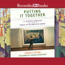 Putting It Together: How Stephen Sondheim and I Created Sunday in the Park with George Audiobook