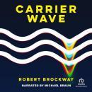 Carrier Wave Audiobook