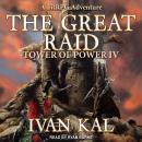 The Great Raid: A LitRPG Adventure Audiobook