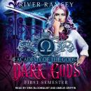 Dark Gods: First Semester Audiobook