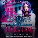 Deadly Game: Third Semester Audiobook