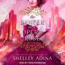 The Dancer Wore Opera Rose: Mysterious Devices 2 Audiobook