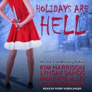 Holidays Are Hell Audiobook