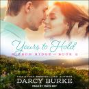 Yours to Hold Audiobook