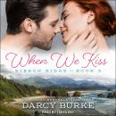 When We Kiss Audiobook
