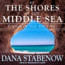By the Shores of the Middle Sea Audiobook