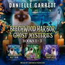The Beechwood Harbor Ghost Mysteries Boxed Set Audiobook