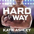 The Hard Way Audiobook