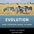 Evolution: What Everyone Needs to Know Audiobook