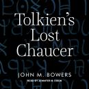 Tolkien's Lost Chaucer Audiobook