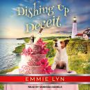 Dishing Up Deceit Audiobook