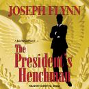 The President's Henchman Audiobook