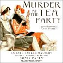Murder at the Tea Party: 1920s Historical Cozy Mystery Audiobook