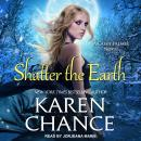 Shatter the Earth Audiobook