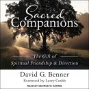 Sacred Companions: The Gift of Spiritual Friendship & Direction Audiobook