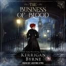 The Business of Blood Audiobook