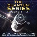 The Quantum Series: Books 1 - 3 Audiobook