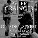 On Eden Street, Peter Grainger