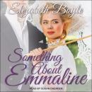 Something About Emmaline Audiobook