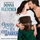 Loved By a Warrior Audiobook