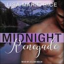 Midnight Renegade Audiobook