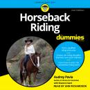 Horseback Riding For Dummies Audiobook