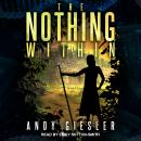 The Nothing Within Audiobook