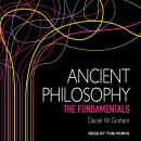 Ancient Philosophy: The Fundamentals Audiobook