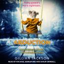 Abduction: A psychological thriller with a shocking twist Audiobook