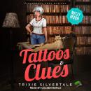 Tattoos & Clues: Paranormal Cozy Mystery Audiobook