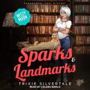 Sparks & Landmarks: Paranormal Cozy Mystery Audiobook