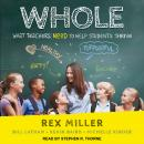 WHOLE: What Teachers Need to Help Students Thrive Audiobook