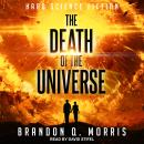 The Death of the Universe: Hard Science Fiction Audiobook
